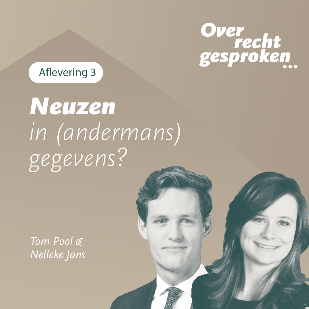 Podcast: Neuzen in (andermans) gegevens?