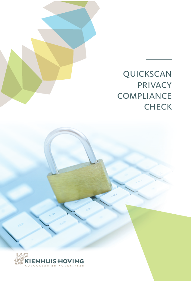 Werkt u met persoonsgegevens? Doe dan de quickscan privacy compliance check!